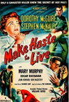 Watch Make Haste to Live Online for Free