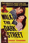 Watch Walk the Dark Street Online for Free