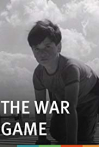 Watch The War Game Online for Free