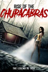 Watch Rise of the Chupacabras Online for Free