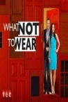 Watch What Not to Wear Online for Free