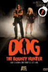 Watch Dog the Bounty Hunter Online for Free