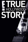 Watch E! True Hollywood Story Online for Free
