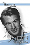 Watch Gary Cooper: The Face of a Hero Online for Free