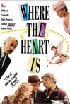 Watch Where the Heart Is Online for Free