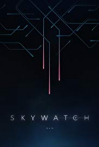 Watch Skywatch Online for Free