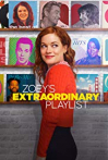 Watch Zoey's Extraordinary Playlist Online for Free