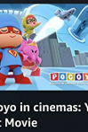 Watch Pocoyo in cinemas: Your First Movie Online for Free