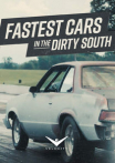 Watch Fastest Cars in the Dirty South Online for Free