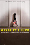 Watch Maybe It's Luck Online for Free