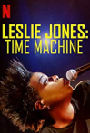 Watch Leslie Jones: Time Machine Online for Free