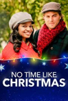 Watch No Time Like Christmas Online for Free