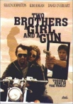 Watch Two Brothers a Girl and a Gun Online for Free