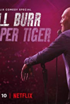 Watch Bill Burr: Paper Tiger Online for Free