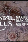 Watch The Crystal Calls - Making the Dark Crystal: Age of Resistance Online for Free