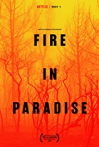 Watch Fire in Paradise Online for Free