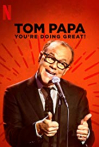 Watch Tom Papa: You're Doing Great! Online for Free