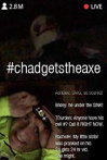 Watch #chadgetstheaxe Online for Free