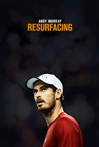 Watch Andy Murray: Resurfacing Online for Free