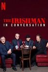 Watch The Irishman: In Conversation Online for Free
