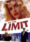 Watch To the Limit Online for Free