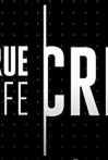 Watch True Life: Crime Online for Free