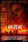 Watch I Am Fear Online for Free