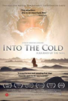 Watch Into the Cold: A Journey of the Soul Online for Free