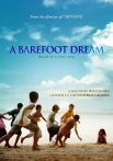 Watch A Barefoot Dream Online for Free