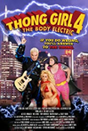 Watch Thong Girl 4: The Body Electric Online for Free