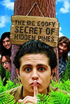 Watch The Big Goofy Secret of Hidden Pines Online for Free