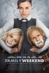 Watch Family Weekend Online for Free