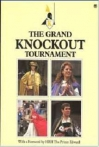 The Grand Knockout Tournament