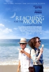 Watch Reaching for the Moon Online for Free