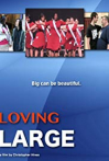 Watch Loving Large Online for Free
