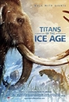 Watch Titans of the Ice Age Online for Free