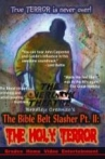 Watch The Bible Belt Slasher Pt. II: The Holy Terror! Online for Free