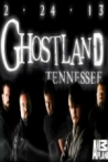 Watch Ghostland Tennessee Online for Free