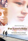 Watch For Love's Sake Online for Free