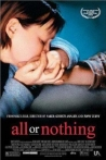 Watch All or Nothing Online for Free