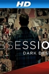 Watch Obsession: Dark Desires Online for Free