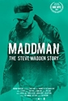 Watch Maddman: The Steve Madden Story Online for Free