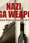Watch Nazi Mega Weapons Online for Free