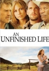 Watch Unfinished Life, An Online for Free