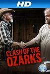 Watch Clash of the Ozarks Online for Free