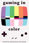 Watch Gaming in Color Online for Free