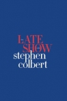 Watch The Late Show with Stephen Colbert Online for Free