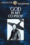 Watch God Is My Co Pilot Online for Free