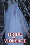 Watch Bride of Violence Online for Free