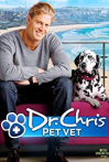 Watch Dr. Chris Pet Vet Online for Free
